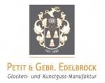 Glocken- und Kunstguss Manufaktur Petit & Gebr. Edelbrock